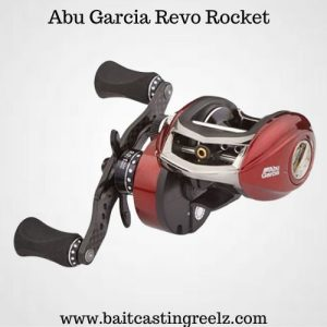 Abu Garcia Revo Rocket - Best for saltwater fishing