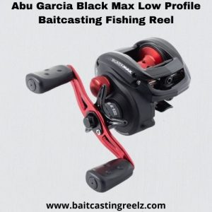 abu garcia black max - best baitcasting reel under 100