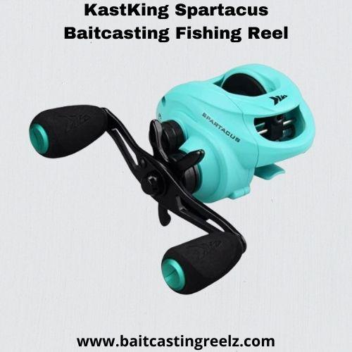 Kastking Spartacus Fishing Reel - best baitcasting reel under 100