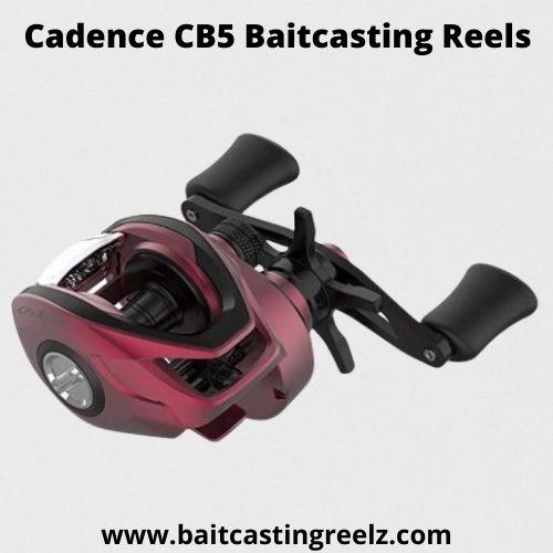 Cadence CB5 Baitcasting Reels - best baitcaster for beginners