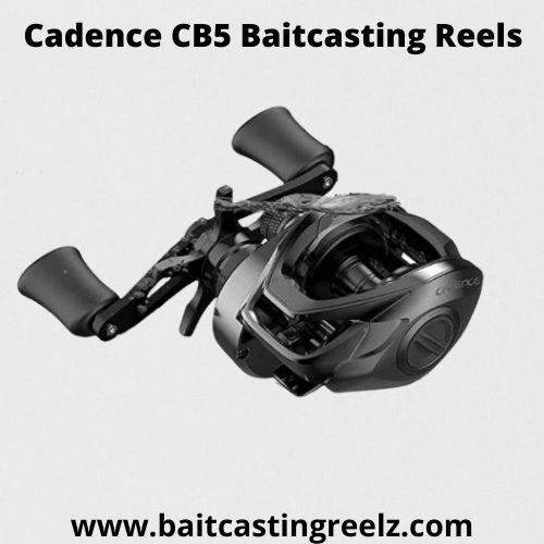 Cadence CB5 Baitcasting Reels - Best Baitcasting Reels Under $200