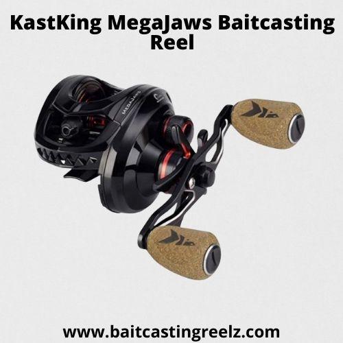 KastKing MegaJaws Baitcasting Reel - best fishing reel for the money
