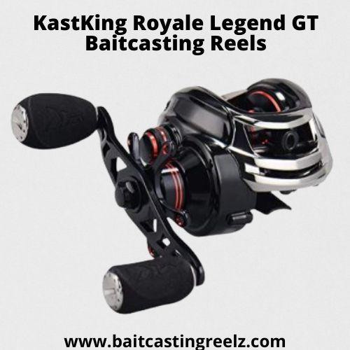 KastKing Royale Legend GT Baitcasting Reels - fishing reel for newbies