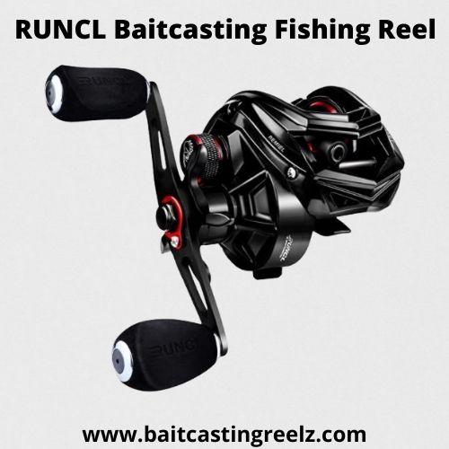 RUNCL Baitcasting Fishing Reel - best for newbies