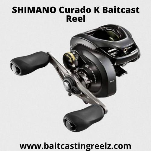 SHIMANO Curado K Baitcast Reel - Under $200