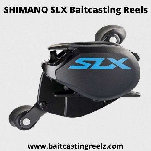 SHIMANO SLX Baitcasting Reels