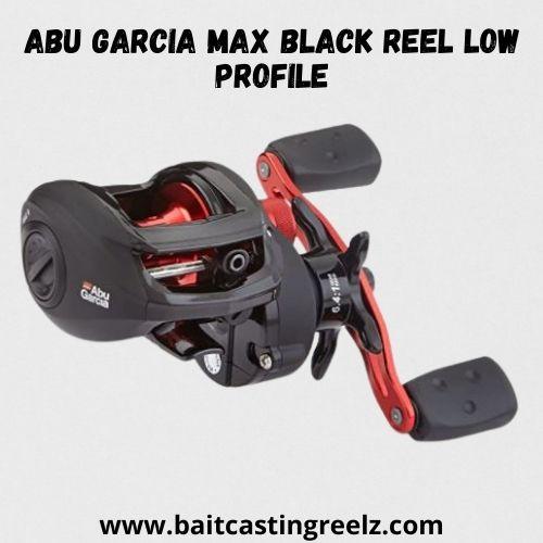 Abu Garcia Max Black Reel Low Profile - best reel for bass