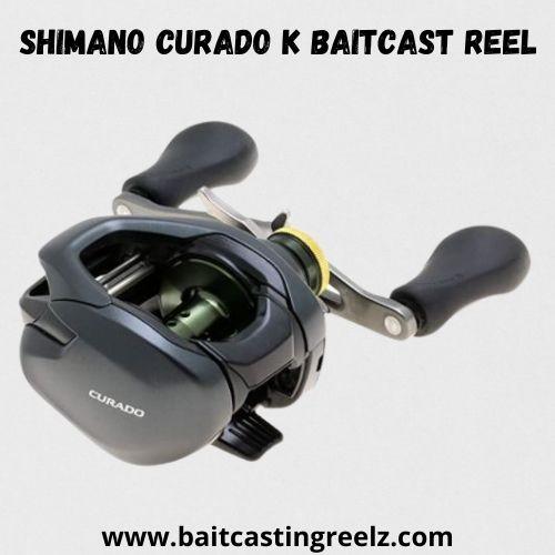 SHIMANO Curado K Baitcast Reel - best for bass