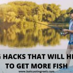 10 Brilliant Fishing Hacks Every Angler Needs To Know