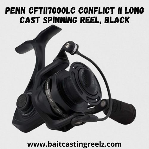 Penn CFTRI 7000 LC Conflict II Long Cast Spinning Reel