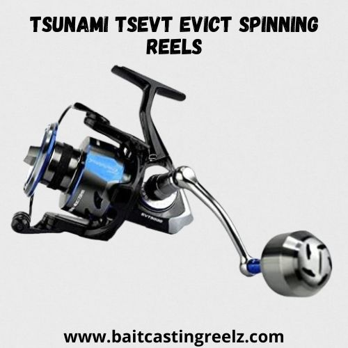 Tsunami TSEVT Evict Spinning Reels - best for women