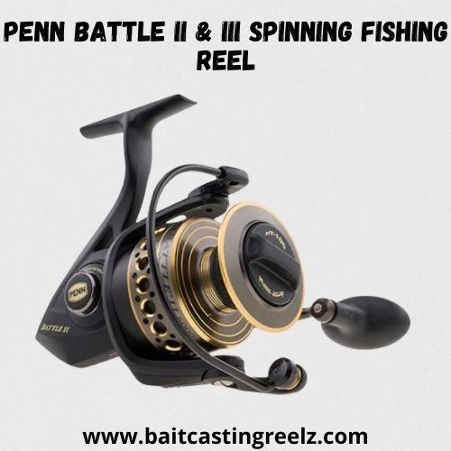 Penn Battle II Spinning Fishing Reel - best value spinning reel 2021