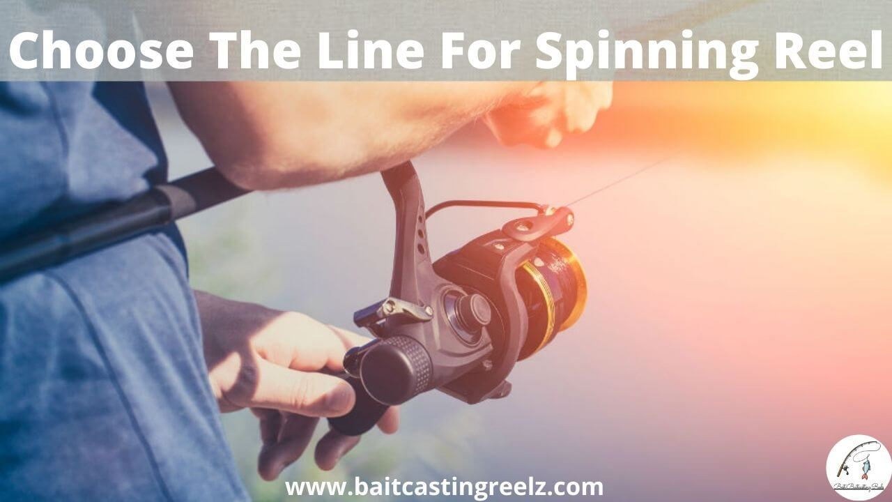 Choose The Line For Spinning Reel