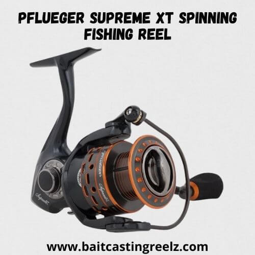 Pflueger Supreme XT Spinning - Fishing Reel Under 200