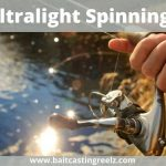 Best Ultralight Spinning Reel (Lightweight Reels For Trouts)