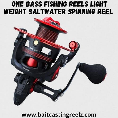 One Bass Fishing reels Light Weight Saltwater Spinning Reel