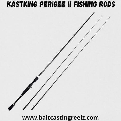 KastKing Perigee II Fishing Rods